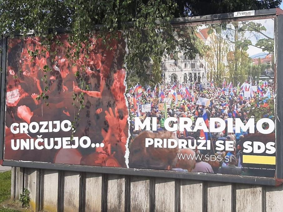 Slika 23. SDS, Grozijo, uničujejo ... mi gradimo, plakat, junij 2020, Ljubljana. Fotografija: neznani avtor.