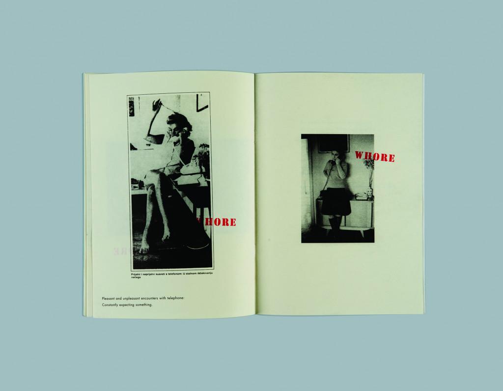 Tanja Lažetić, WHORE Mednarodni grafični likovni center (MGLC), mehka vezava, naklada 100, format 18.4 x 24 cm, 36 strani, Ljubljana, 2010.