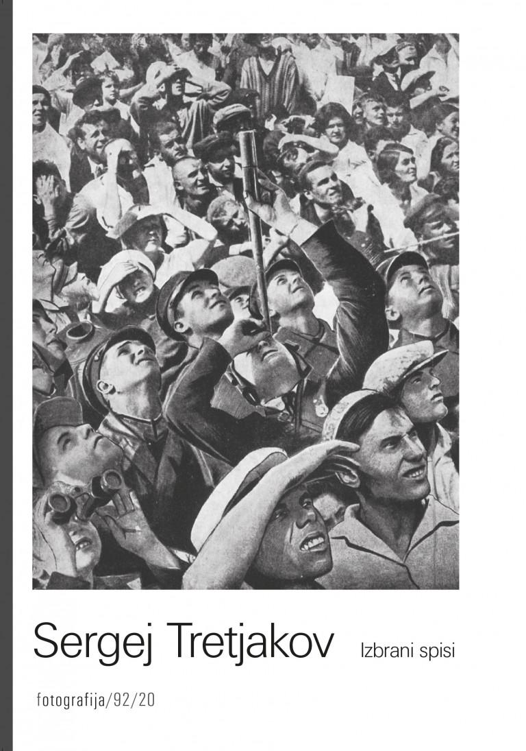 Sergej Tretjakov - Izbrani spisi